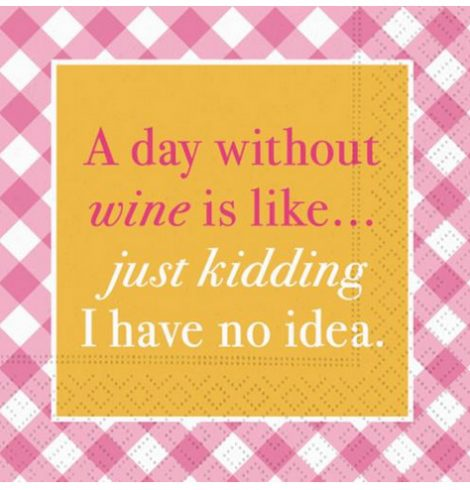 A photo of the A Day Without Wine Napkins product