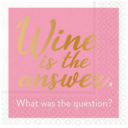 A photo of the Wine is the Answer Napkins product